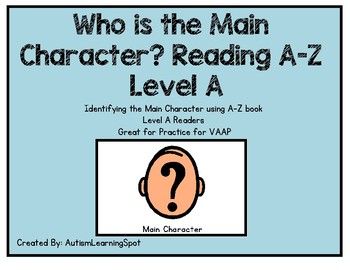 Main Character - Reading A-Z Level A