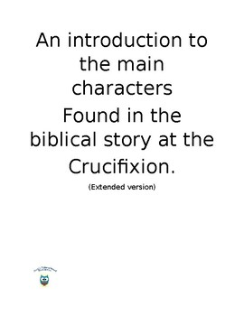 Main Characters From the Crucifixion - Extended Version