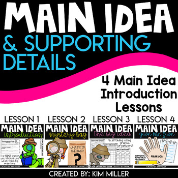 Finding the Main Idea: 4 Introduction Main Idea Lessons (BUNDLE)