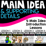 Main Idea & Supporting Details | 4 Main Idea Introduction Lessons | BUNDLE