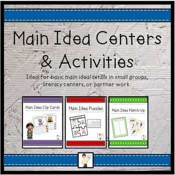 Main Idea Activities & Centers