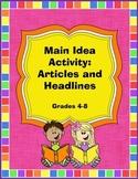 Main Idea Activity: Articles and Headlines