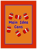 Main Idea Cans Hands-On Activity for Main Idea and Support