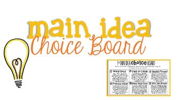 Main Idea Choice Board