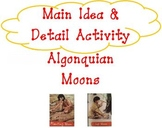 Short Reading Passage (Algonquian Moons) & Main Idea & Detail Graphic Organizer
