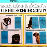 Main Idea & Detail File Folder Center
