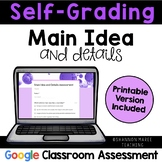 Self-Grading Main Idea and Details Assessment: Digital & Printable