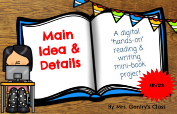 Main Idea & Details Digital reading and writing project - 4th/5th