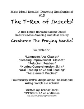 Main Idea! Details! Drawing Conclusions! #13: The T-Rex of Insects!