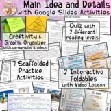 Main Idea & Details Unit: Passages Interactive Notebook Video Lessons Activities