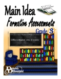 Main Idea - Differentiated Formative Assessments