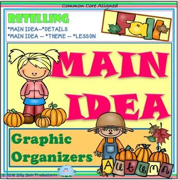 Main Idea FALL! Retelling Graphic Organizers