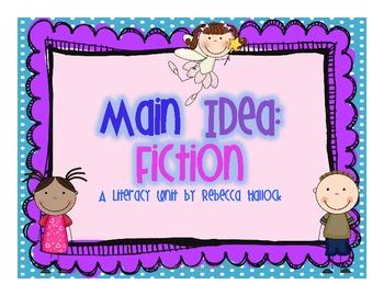 Main Idea: Fiction {Includes Minilessons, Main Idea Sort,