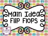 Main Idea Flip Flops