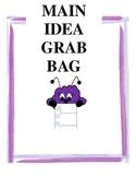 Main Idea Grab Bag
