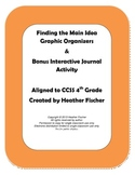 Main Idea Graphic Organizers & Bonus Interactive Journal Activity