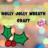 Main Idea Holly Wreath Bulletin Board Craftivity