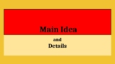 Main Idea: Instruction Slides for Distant Learning