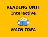 MAIN IDEA:  Interactive Reading Skill Unit