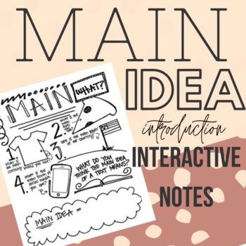 Main Idea Introduction - Interactive Notebook