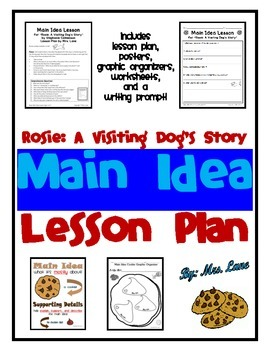 Rosie: A Visiting Dog's Story Main Idea Lesson Plan