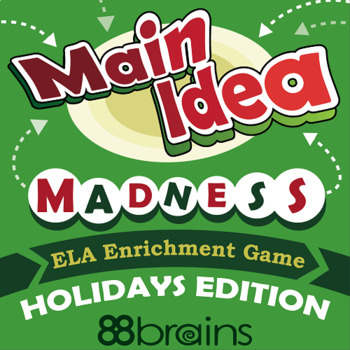 Main Idea Madness: Holidays Edition (ELA Enrichment Game)