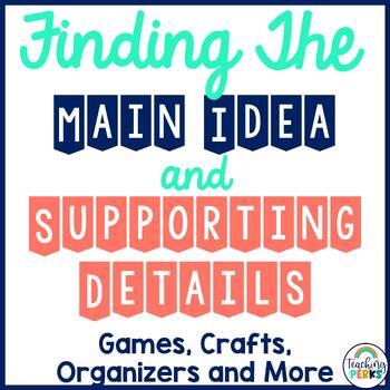 Figuring Out the Main Idea