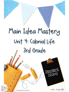 Main Idea Mastery: Colonial Life for 3rd Grade