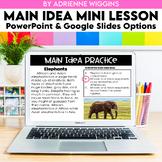 Main Idea Mini Lesson (Google Classroom & PPT) Distance Learning
