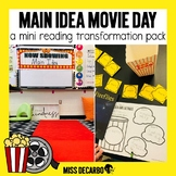 Main Idea Movie Day: Reading Transformation Pack