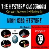 Main Idea Mystery (6-8 Grade) | The Mystery Classroom
