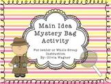 Main Idea Mystery Bag Activity *Top Seller*
