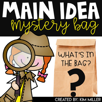 Finding the Main Idea: Mystery Bags