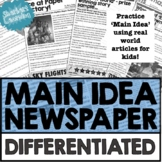 Main Idea Newspaper - Differentiated Reading Passages - Re
