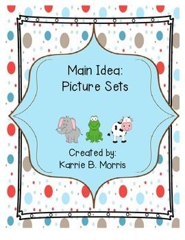 Main Idea: Picture Sets