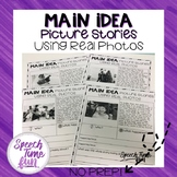 Main Idea Picture Stories Worksheets Using Real Photos (no prep)