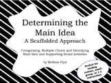 Main Idea Practice - A Scaffolded Approach