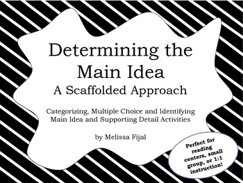 Main Idea Practice - A Scaffolded Approach