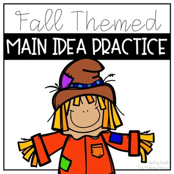 Main Idea Practice - Fall Theme