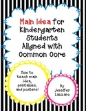 Main Idea: Reading Elements for Kindergarten Students Common Core