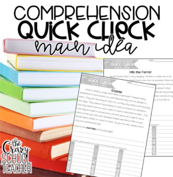Main Idea Reading Passages, Comprehension Quick Checks
