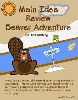 Main Idea Review - Beaver Adventure