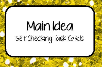 """Main Idea"" Self Checking Task Cards for Independent Centers"