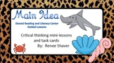 Main Idea Shared Reading Lessons and Literacy Center