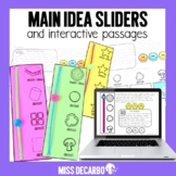 Main Idea Sliders Reading Passages Digital Distance Learning