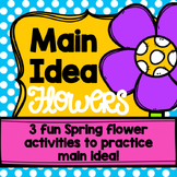 Main Idea Spring Flowers Activity Pack
