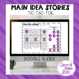 Main Idea Stories Tic Tac Toe Google Slides