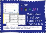 Main Idea Strategy Bundle: T.E.A.M. or TEAM