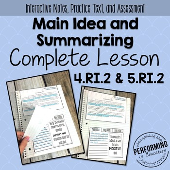 Main Idea & Summarizing: Complete Lesson for Interactive N