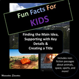Main Idea, Supporting Details and Creating a Title